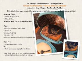 Flyer Colored Pencil Workshop - Cantaloupe and Tweedy Bird 5-12-18